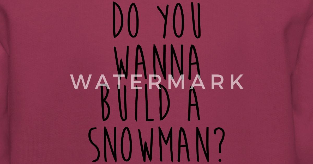 eiskönigin willst du einen schneemann bauen