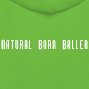 Natural Born Baller slogan - Kids' Premium Hoodie