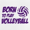 Born to play Volleyball - Baby T-Shirt