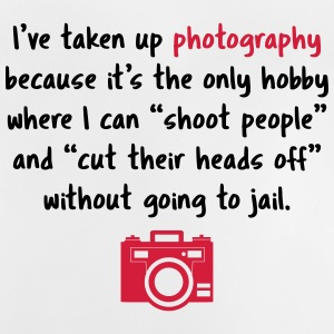 Photography hobby - funny photographer - Baby T-Shirt