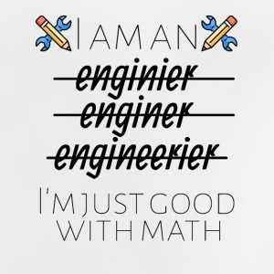 I am just good with math - Baby T-Shirt