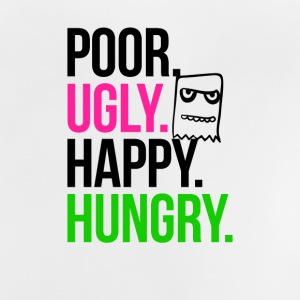 Poor Ugly Happy Hungry - Baby T-Shirt