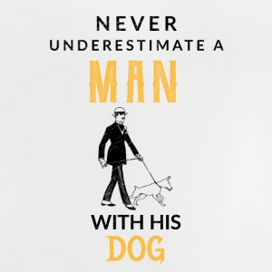Never underestimate a Man with his dog! - Baby T-Shirt