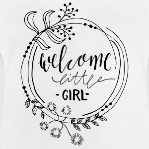 Welcome little girl - Baby T-Shirt