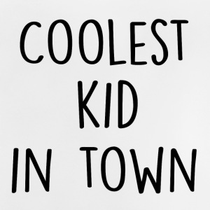 Coolest Kid in Town - Baby T-shirt