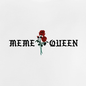 Meme queen rose - Baby T-Shirt