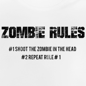 Zombie: Zombie Rules - #1 Shoot The Zombie In The - Baby T-Shirt