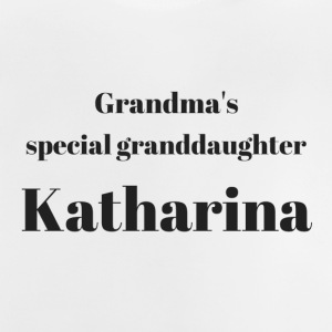 speciale kleindochter Grandma's Katharina - Baby T-shirt
