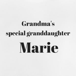 Grandma s special granddaughter Marie - Baby T-Shirt
