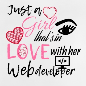 Just a girl that's in love with her web developer - Baby T-Shirt