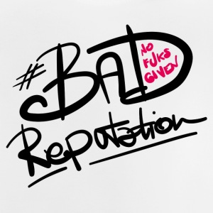 Bad Reputation - W - Baby T-Shirt