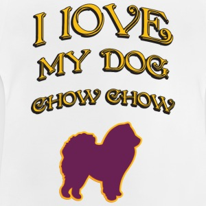 I LOVE MY DOG Chow Chow - Baby T-Shirt