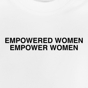 Le donne empowered empower donne Femminismo - Maglietta per neonato