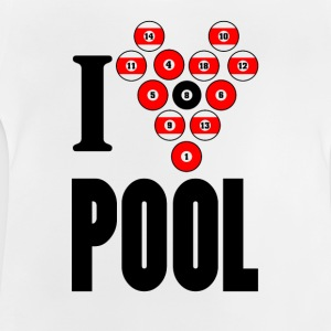 I love pool - Baby T-Shirt