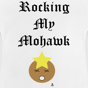 Rocking my Mohawk - Baby T-Shirt