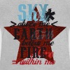 Sky above me, Earth below me, Fire within me - Baby T-Shirt