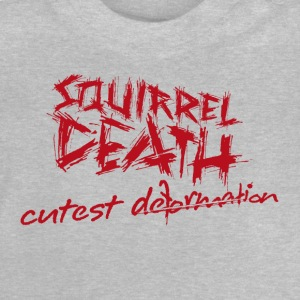 SQUIRREL DEATH - Schriftzug 'cutest deformation' - Baby T-Shirt