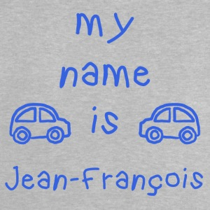 JEAN FRANCOIS MY NAME IS - Baby T-Shirt