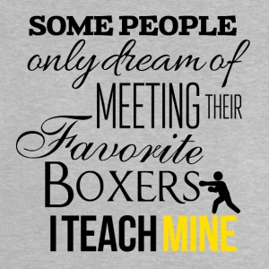 Some people want to meet their favorite boxers - Baby T-Shirt