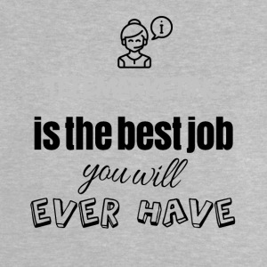 Telemarketing is the best job you will ever have - Baby T-Shirt