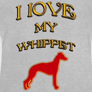 I LOVE MY DOG Whippet - Baby T-Shirt