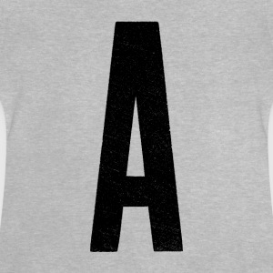 A is for… - Baby T-Shirt