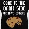 Come To The Dark Side We Have Cookies - T-shirt Bébé