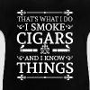 That's what i do i smoke cigars and i know things - Baby T-Shirt