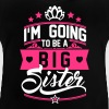 I'm going to be a big Sister - Schwangerschaft - Baby T-Shirt