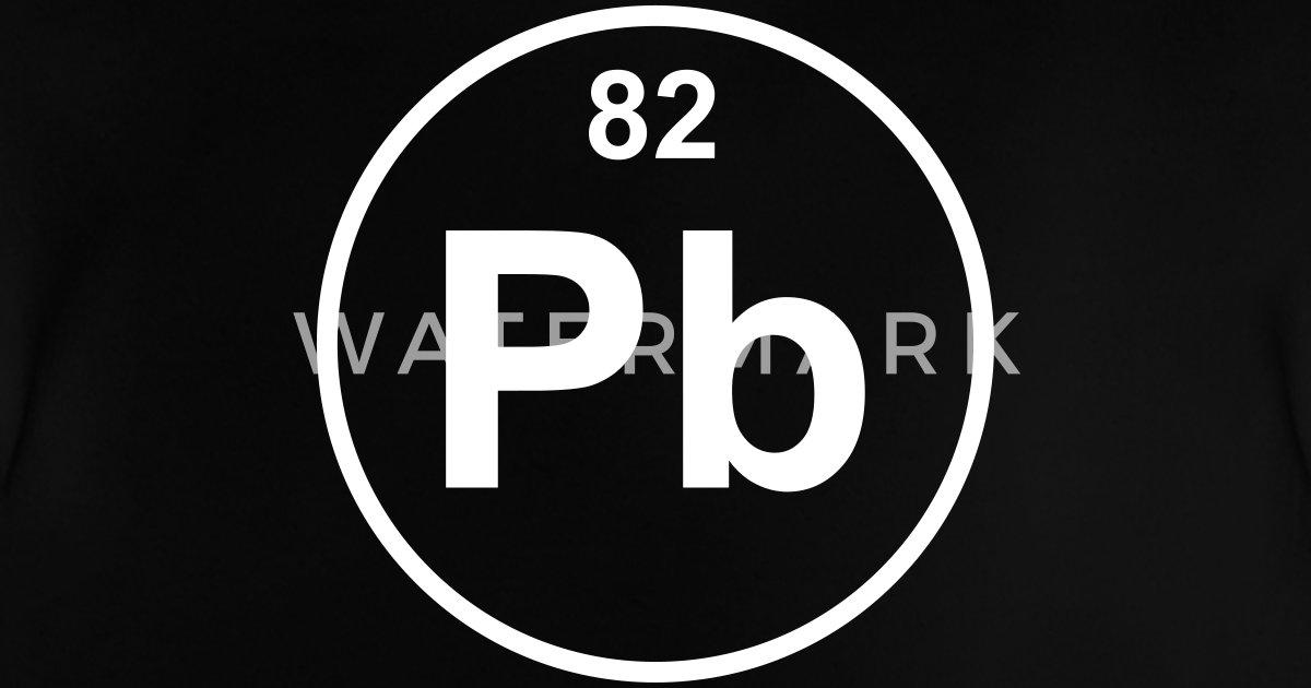 Lead Pb Element 82 By Elementaltable Spreadshirt