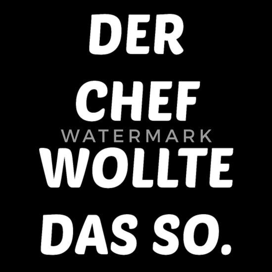 Lustiger Spruch Chef Arbeit Baby T Shirt Spreadshirt