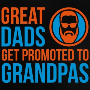 Great Dads Get Promoted To Grandpa's Father - Baby T-Shirt