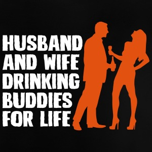 Husband And Wife Drinking Buddies - Baby T-Shirt