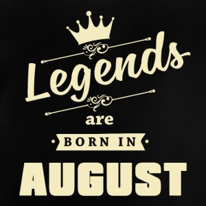 Legends are born in August - Baby T-Shirt