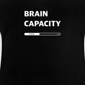 Brain capacity loading - Baby T-Shirt