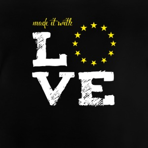 made it with love EU europe baby birth taufe star - Baby T-Shirt