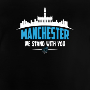 MANCHESTER WE STAND WITH YOU - Baby T-Shirt