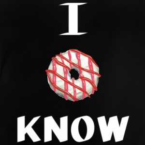 I dont know - Baby T-shirt