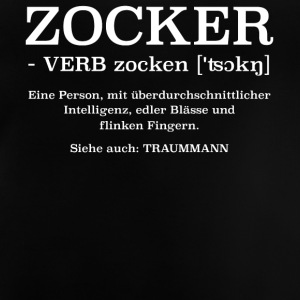 Zocker ein Traummann Definition - Baby T-Shirt