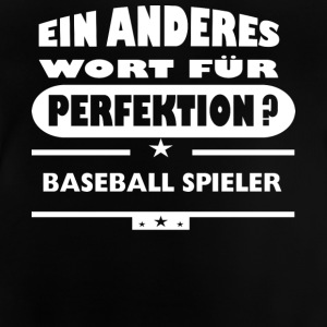 Baseball Player Et andet ord for perfektion - Baby T-shirt