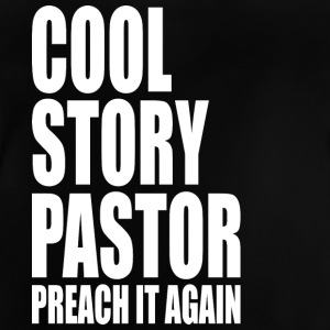 Cool story pastor - Baby T-Shirt
