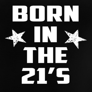 born in the 21 s stern white - Baby T-Shirt