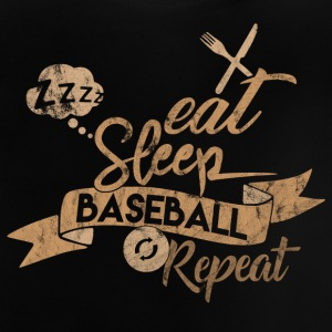 EAT SLEEP BASEBALL REPEAT - Baby T-shirt
