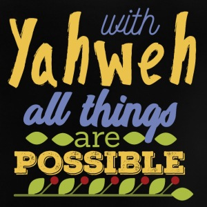 With Yahwe All Things are Possible - Baby T-Shirt