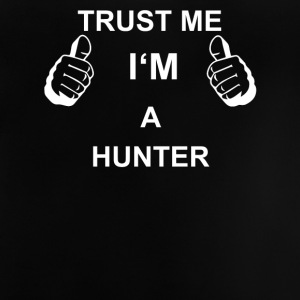 TRUST ME IN HUNTER - Baby T-Shirt