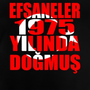 Tuerkiye Turkey legends born 1975 - Baby T-Shirt