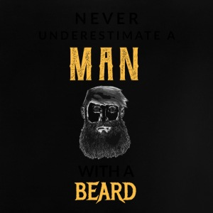 Never underestimate a man with a beard! - Baby T-Shirt