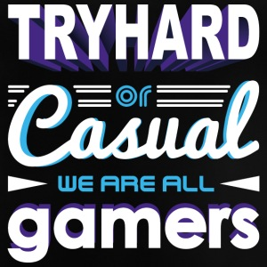 Tryhard ou occasionnel - We Are All Gamers - T-shirt Bébé