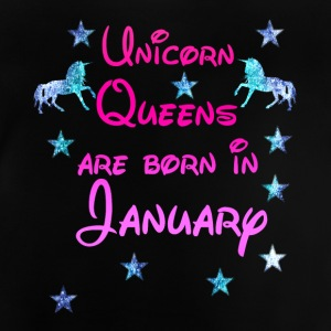 Unicorn Queens born January Januar - Baby T-Shirt
