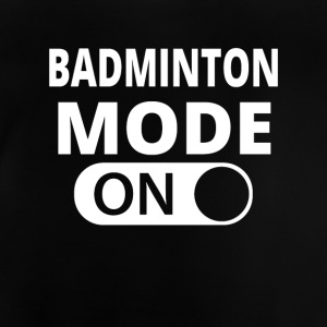 MODE ON BADMINTON - Baby T-Shirt